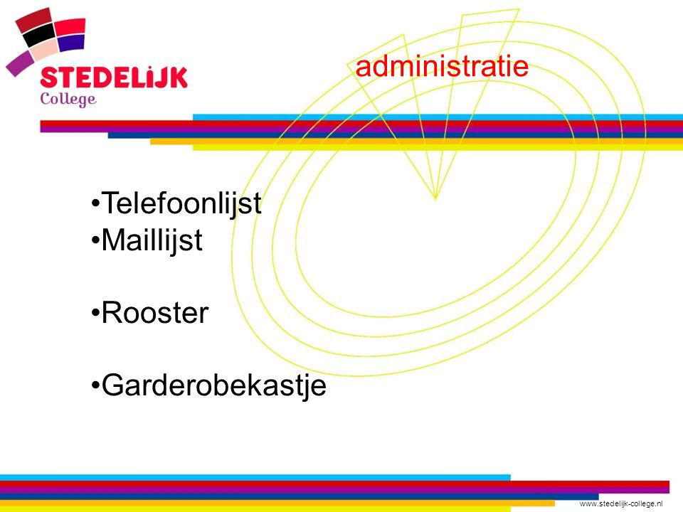 administratie Telefoonlijst Maillijst Rooster Garderobekastje