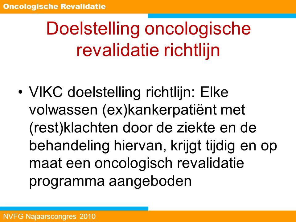 Doelstelling oncologische revalidatie richtlijn