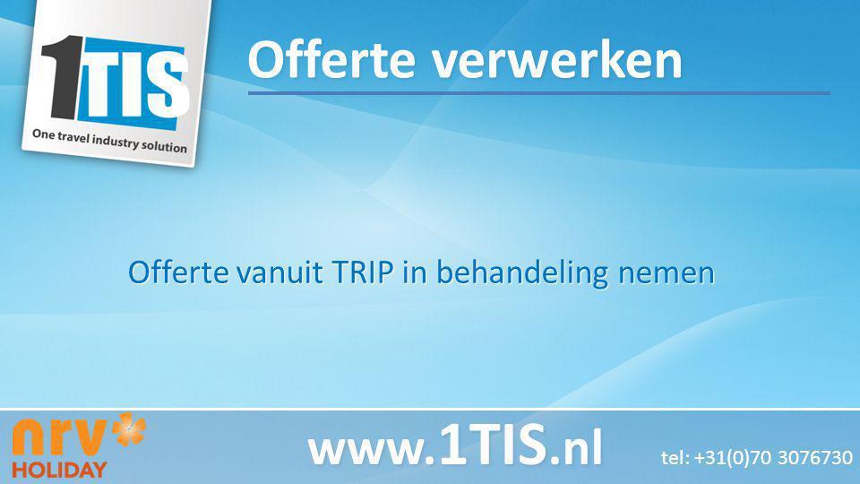Offerte vanuit TRIP in behandeling nemen