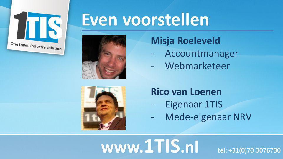 Even voorstellen www.1TIS.nl tel: +31(0)70 3076730 Misja Roeleveld