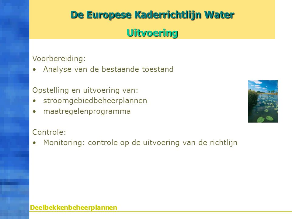 De Europese Kaderrichtlijn Water Uitvoering