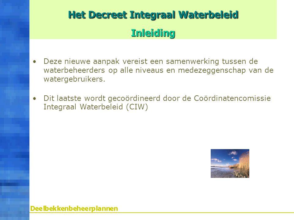 Het Decreet Integraal Waterbeleid Inleiding