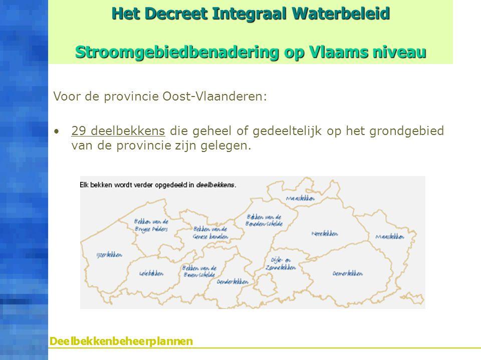Het Decreet Integraal Waterbeleid Stroomgebiedbenadering op Vlaams niveau