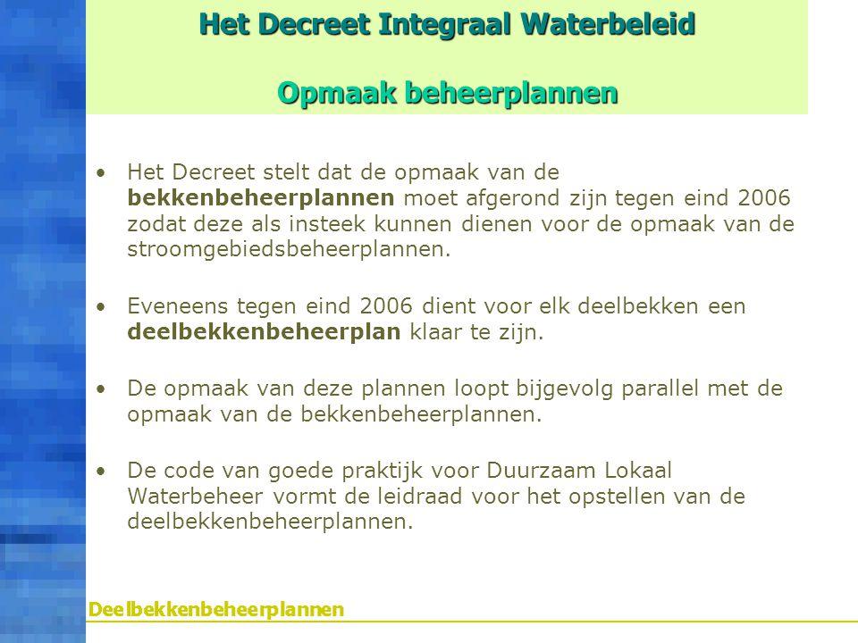 Het Decreet Integraal Waterbeleid Opmaak beheerplannen