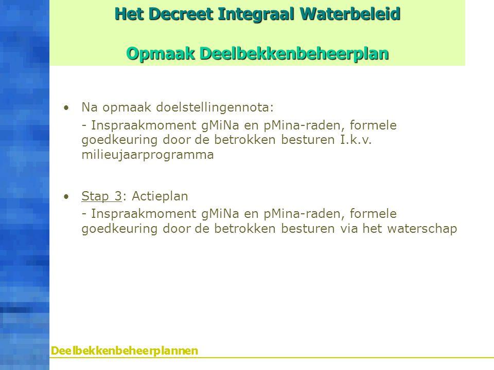 Het Decreet Integraal Waterbeleid Opmaak Deelbekkenbeheerplan