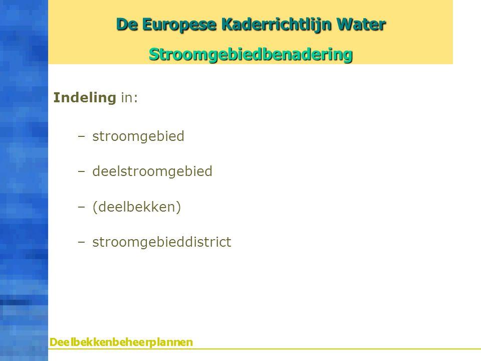 De Europese Kaderrichtlijn Water Stroomgebiedbenadering