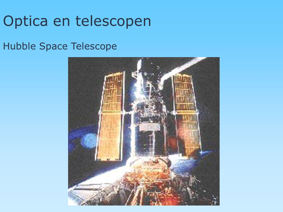 Optica en telescopen Hubble Space Telescope
