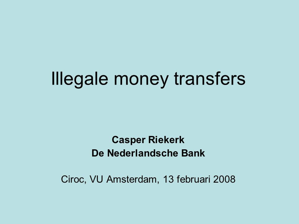 Illegale money transfers