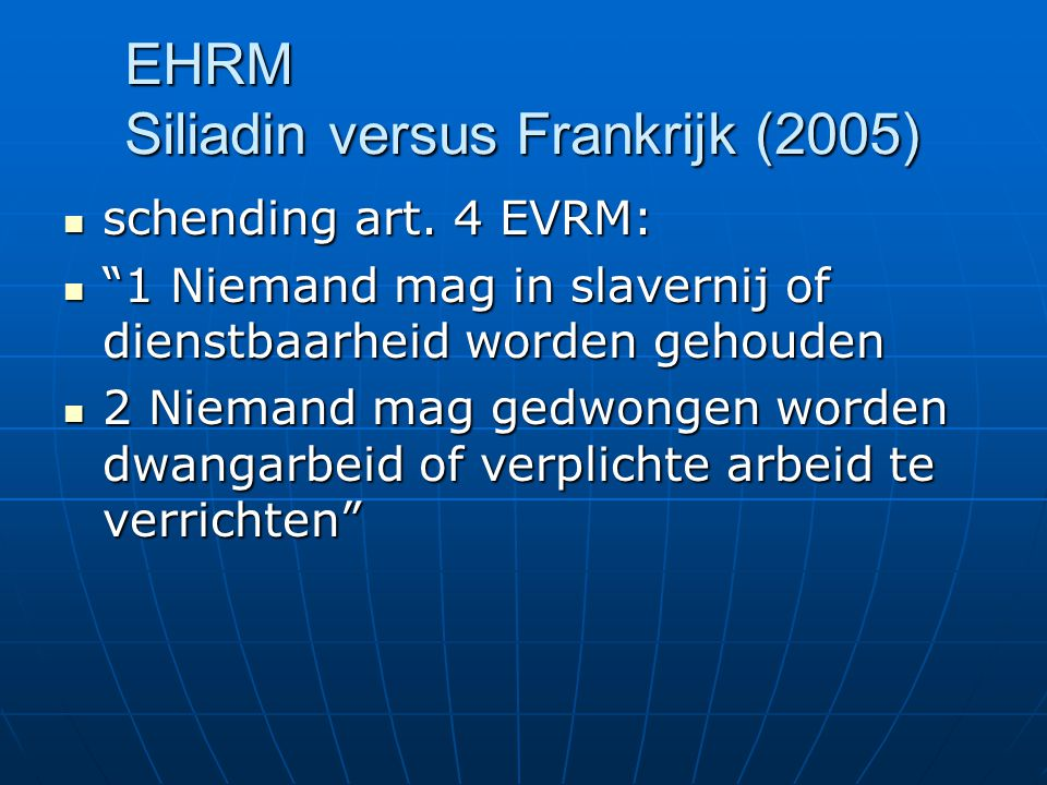 EHRM Siliadin versus Frankrijk (2005)
