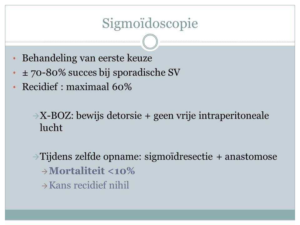 Sigmoïdoscopie Behandeling van eerste keuze