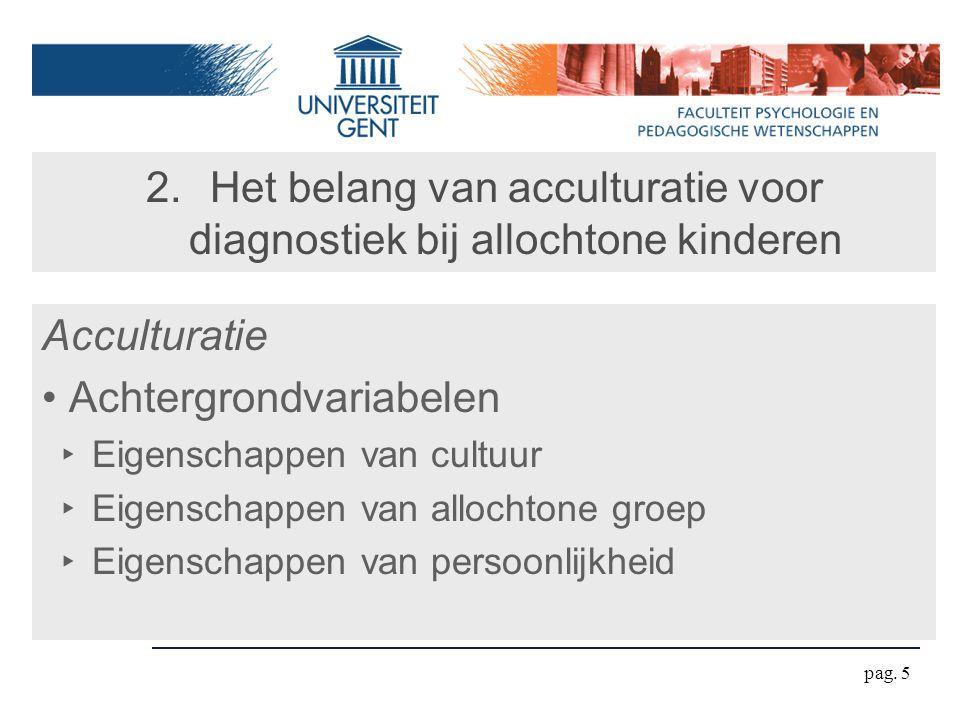 Het belang van acculturatie voor diagnostiek bij allochtone kinderen