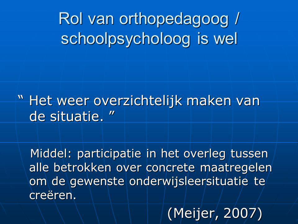 Rol van orthopedagoog / schoolpsycholoog is wel