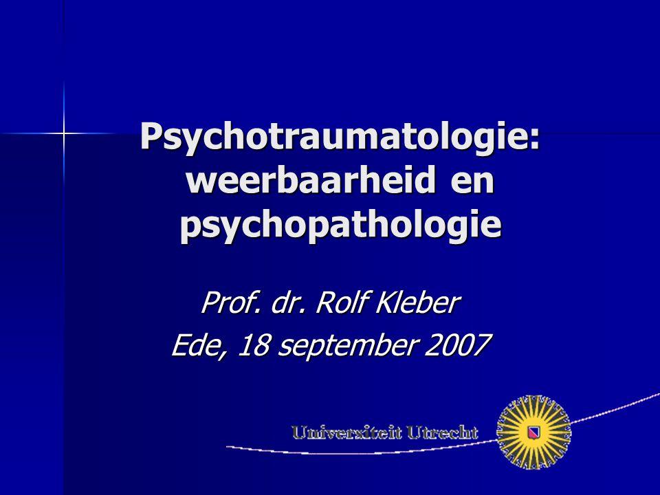 Psychotraumatologie: weerbaarheid en psychopathologie