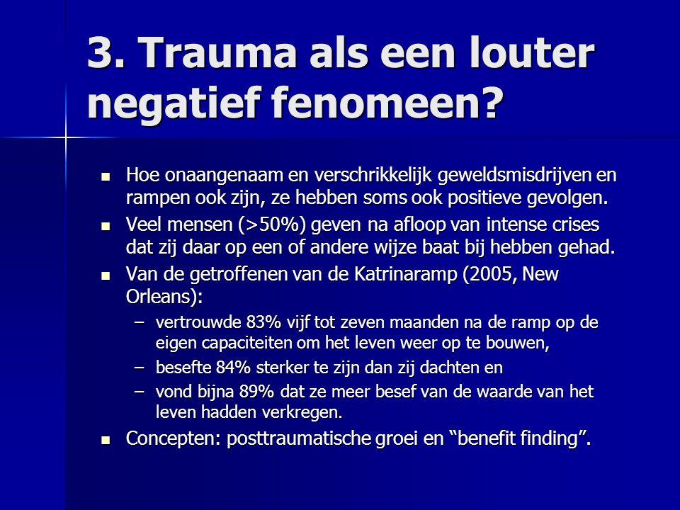 3. Trauma als een louter negatief fenomeen