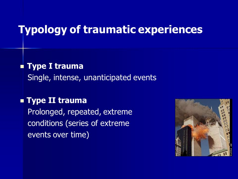 Typology of traumatic experiences