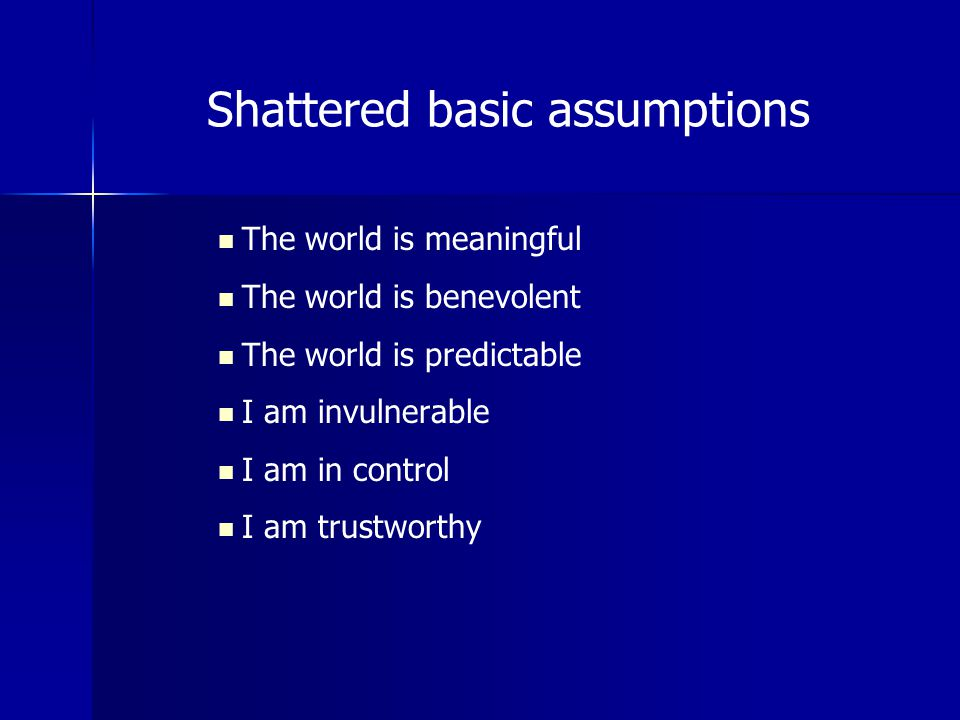 Shattered basic assumptions