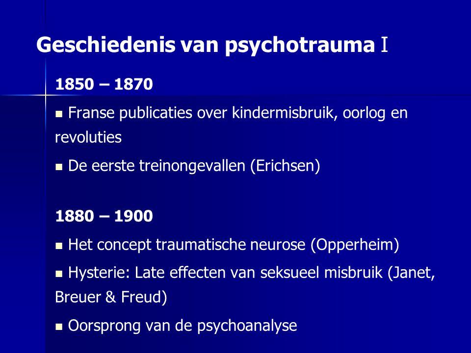 Geschiedenis van psychotrauma I