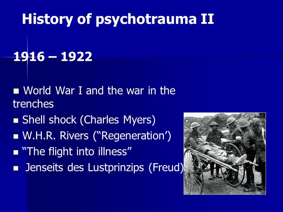 History of psychotrauma II