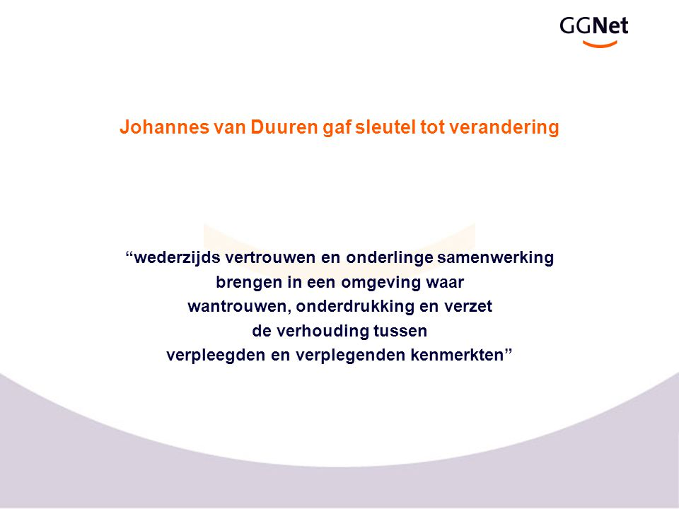 Johannes van Duuren gaf sleutel tot verandering
