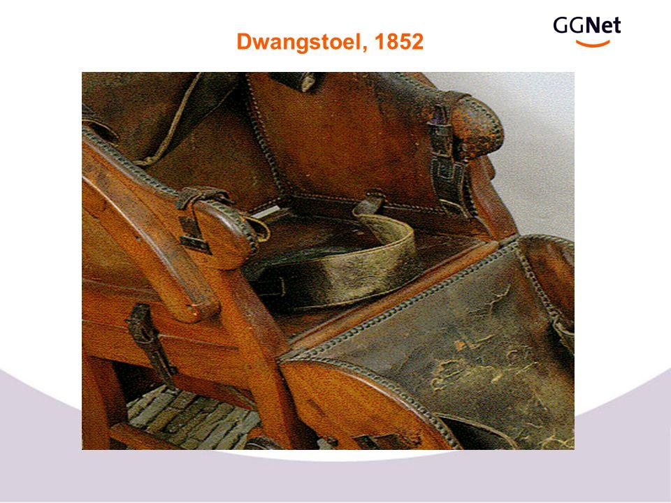 Dwangstoel, 1852
