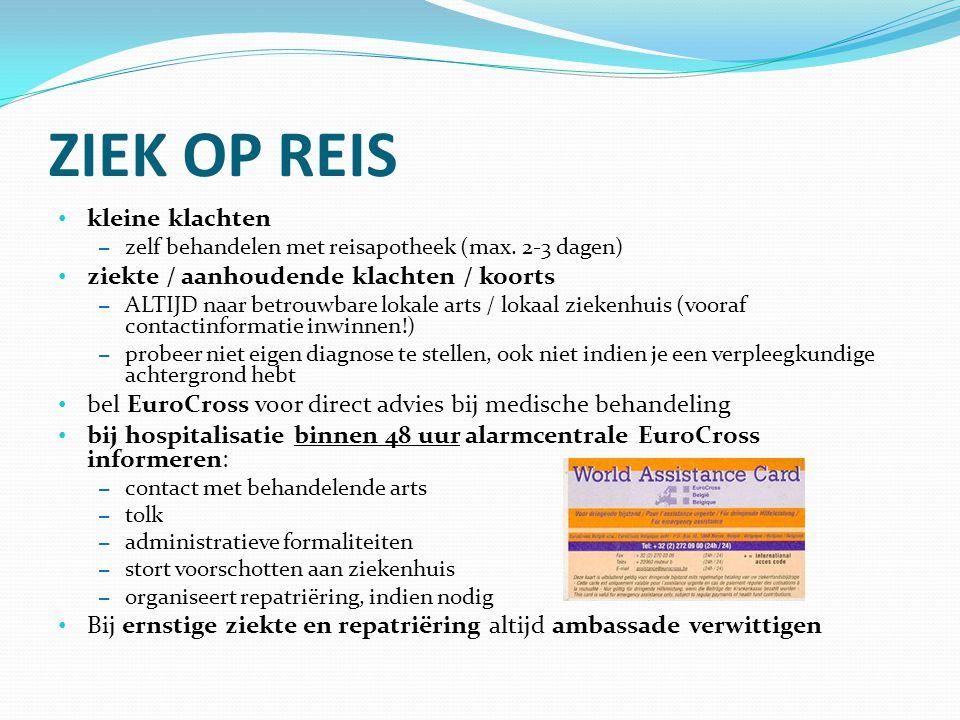 ZIEK OP REIS kleine klachten ziekte / aanhoudende klachten / koorts