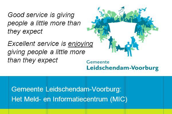 Gemeente Leidschendam-Voorburg: Het Meld- en Informatiecentrum (MIC)