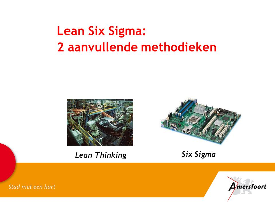 Lean Six Sigma: 2 aanvullende methodieken