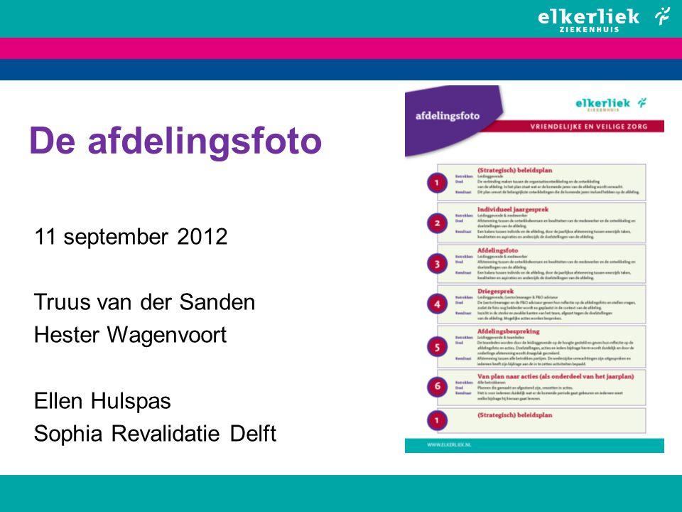 De afdelingsfoto 11 september 2012 Truus van der Sanden Hester Wagenvoort Ellen Hulspas Sophia Revalidatie Delft