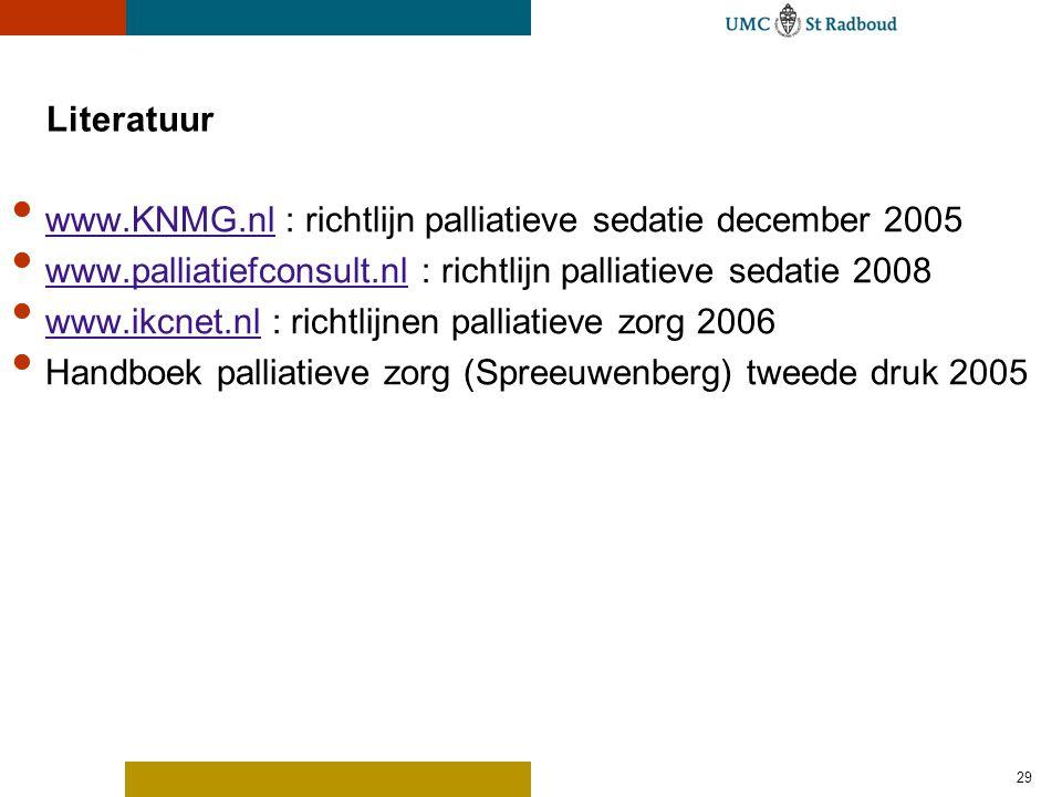 www.KNMG.nl : richtlijn palliatieve sedatie december 2005