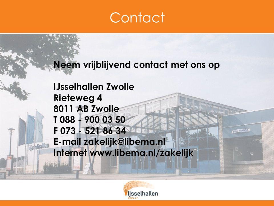 Contact Neem vrijblijvend contact met ons op