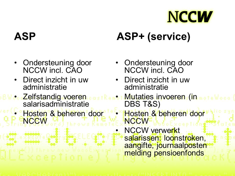 ASP ASP+ (service) Ondersteuning door NCCW incl. CAO