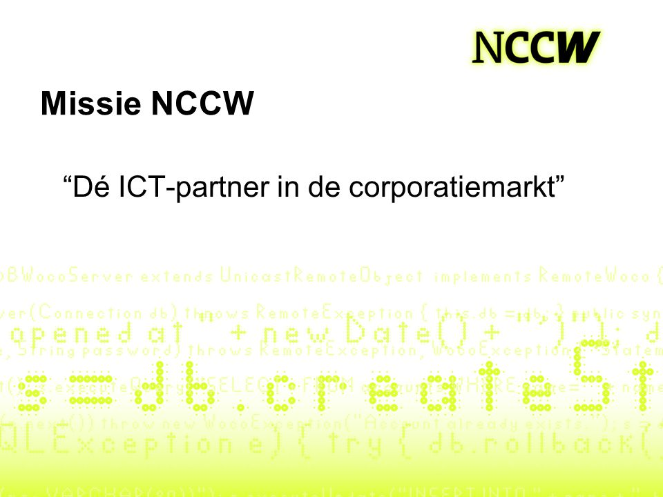 Dé ICT-partner in de corporatiemarkt