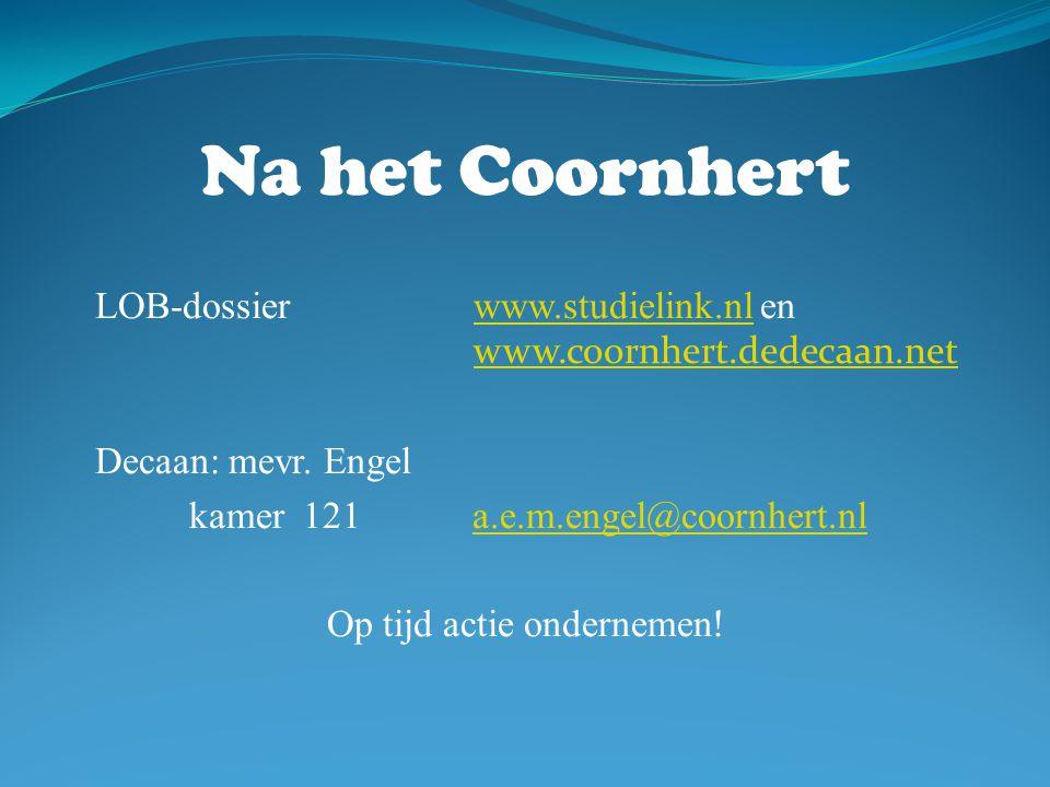 Na het Coornhert LOB-dossier www.studielink.nl en www.coornhert.dedecaan.net.