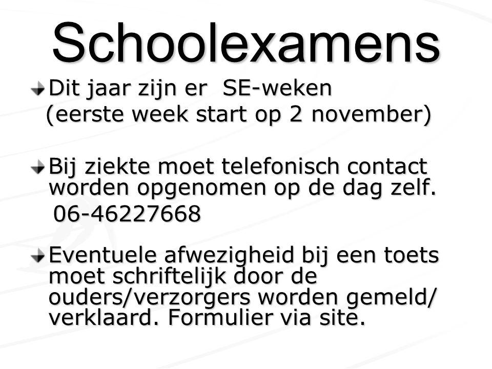 Schoolexamens Dit jaar zijn er SE-weken