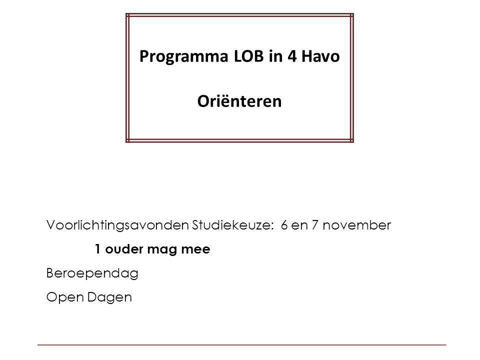Programma LOB in 4 Havo Oriënteren