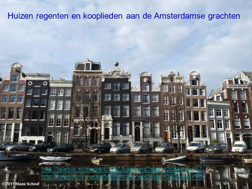 Huizen regenten en kooplieden aan de Amsterdamse grachten