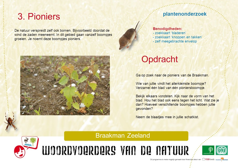 3. Pioniers Opdracht plantenonderzoek Braakman Zeeland Benodigdheden: