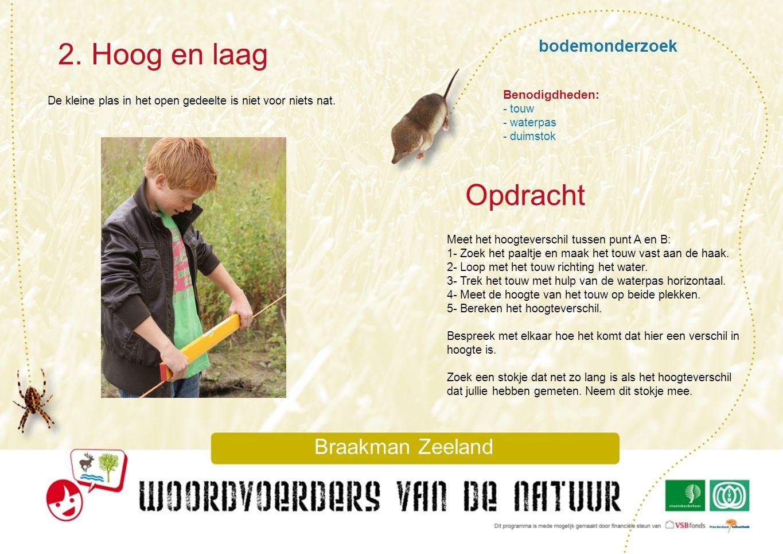 2. Hoog en laag Opdracht bodemonderzoek Braakman Zeeland