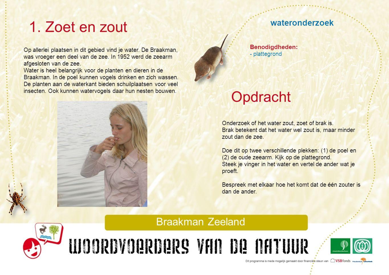 1. Zoet en zout Opdracht wateronderzoek Braakman Zeeland