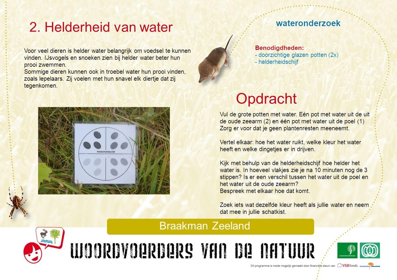 Opdracht 2. Helderheid van water wateronderzoek Braakman Zeeland