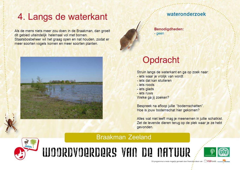 4. Langs de waterkant Opdracht wateronderzoek Braakman Zeeland