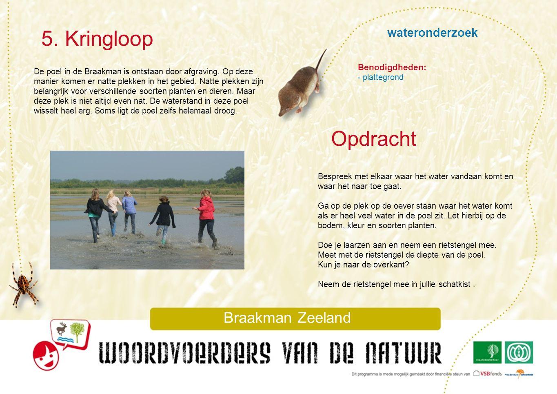 5. Kringloop Opdracht wateronderzoek Braakman Zeeland Benodigdheden: