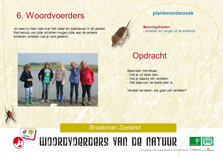 6. Woordvoerders Opdracht plantenonderzoek Braakman Zeeland