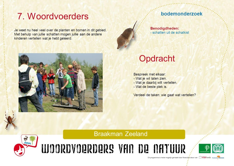 7. Woordvoerders Opdracht bodemonderzoek Braakman Zeeland