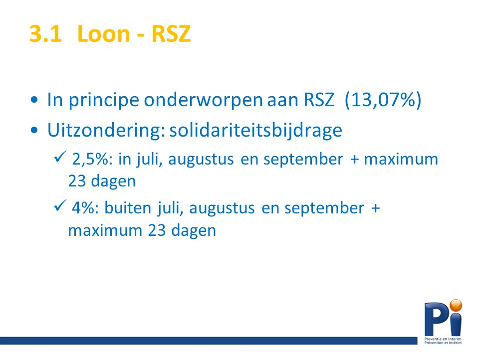 3.1 Loon - RSZ In principe onderworpen aan RSZ (13,07%)