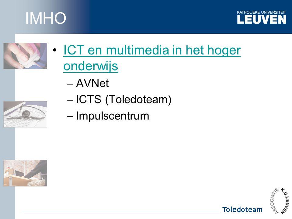 IMHO ICT en multimedia in het hoger onderwijs AVNet ICTS (Toledoteam)