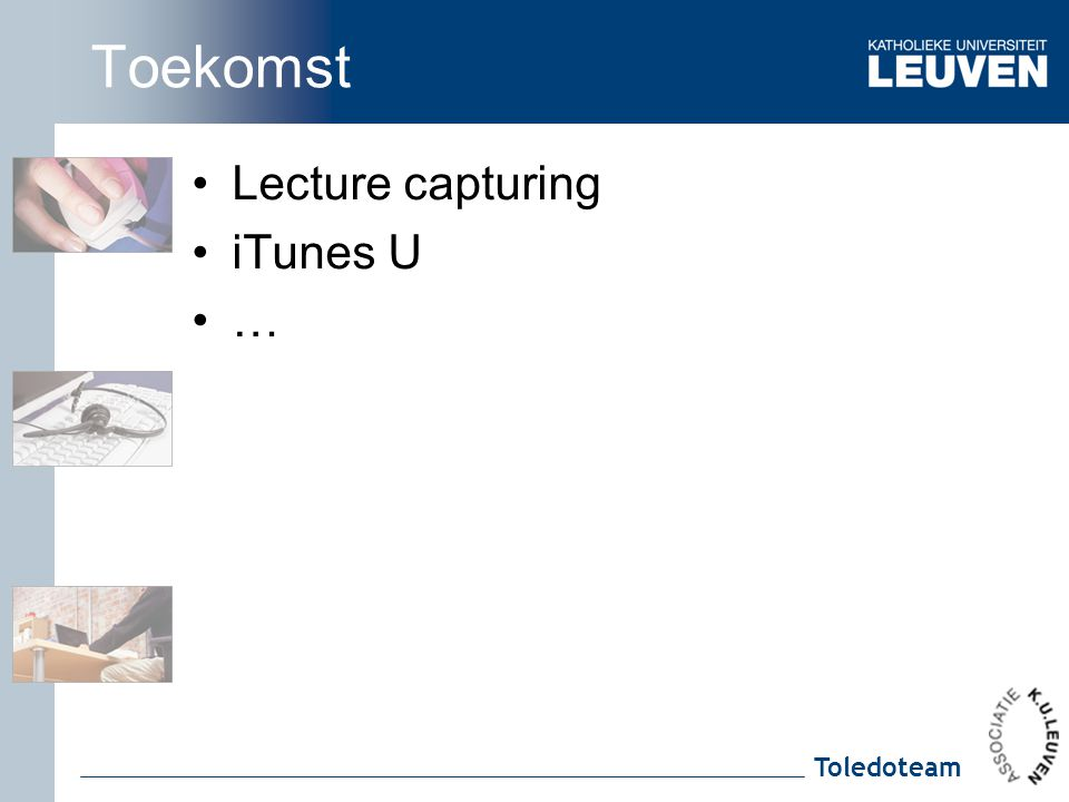 Toekomst Lecture capturing iTunes U …
