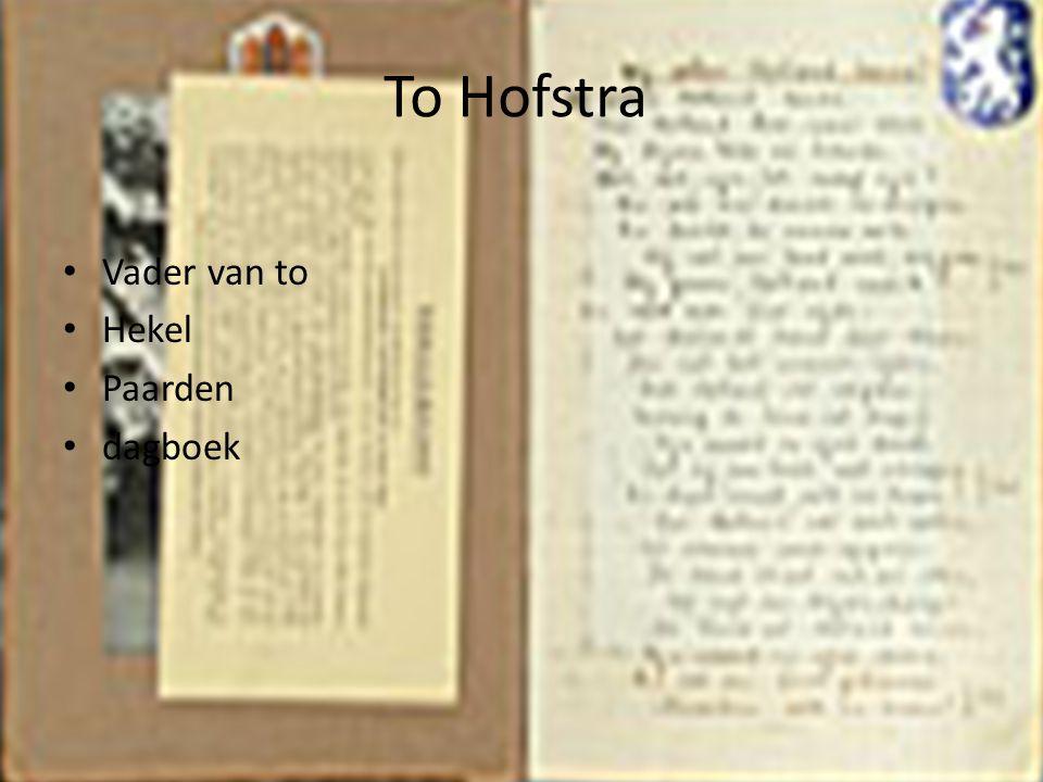 To Hofstra Vader van to Hekel Paarden dagboek