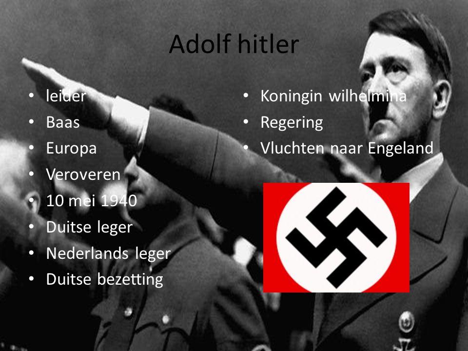 Adolf hitler leider Baas Europa Veroveren 10 mei 1940 Duitse leger