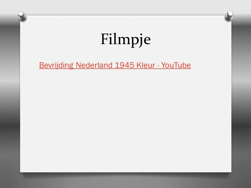 Filmpje Bevrijding Nederland 1945 Kleur - YouTube